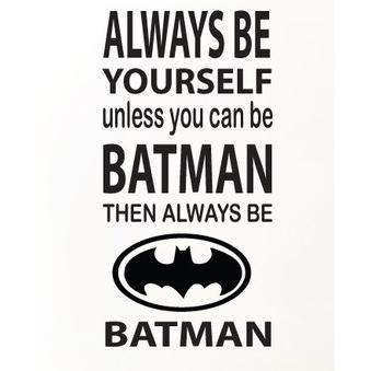 products-HM-Wall-Decal-Always-Be-Yourself……DIY-Wall-Art-Decal-Batman-1.jpg
